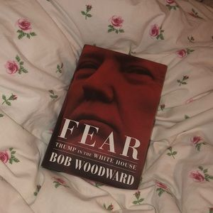 Fear : Trump In The Whitehouse by Bob Woodward